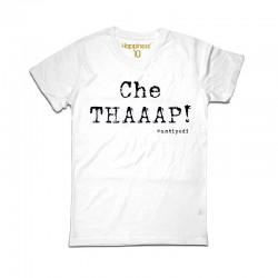 CHE THAAAP!