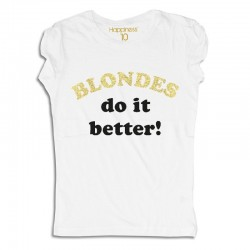 "t-shirt blondes do it better W1148 ""HAPPINESS"""